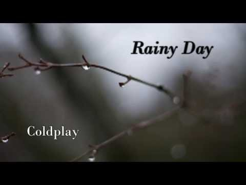 Coldplay - Rainy Day (Instrumental with Refrain)