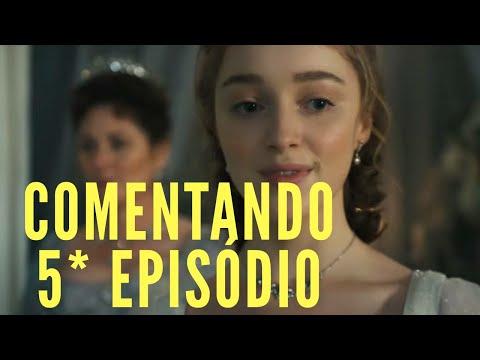 SÉRIE BRIDGERTON COMENTANDO QUINTO EPISÓDIO.