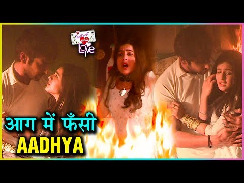 Jay SAVES Aadhya From Fire | House Catches Fire |