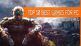 Top 10  Best Remastered Games