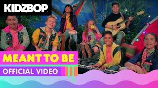 KIDZ BOP Kids - Meant To Be (Official Music Video) [KIDZ BOP 38]