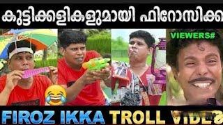 firoz ikka Troll Video Malayalam