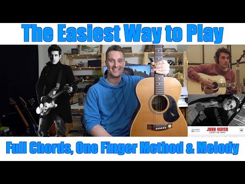 How to Play: John Mayer - Carry Me Away -THE EASIEST WAY-