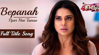 Bepannah - Full Title Song   Rahul Jain   Jennifer Winget   Colors TV Serial