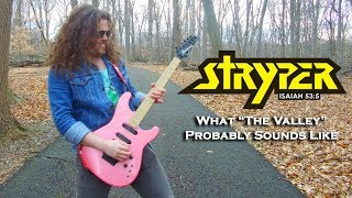 """What Stryper's """"The Valley"""" Probably Sounds Like"""