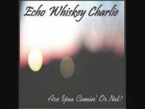 Echo Whiskey Charlie - Fox On The Hill