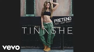Tinashe - Pretend (Audio) ft. A$AP ROCKY