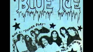 BLUE ICE - i had too much to dream last night.wmv