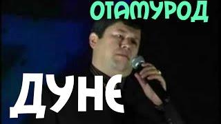 Otamurod Nurmatov 'Dunyo' Отамурод Нурматов 2014,2015