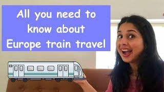 How To Travel Europe By Train | Europe Rail Pass | Travel From India | In Hindi