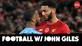 LIVE | Football with John Giles | Liverpool's win, Pep's annoyance and Sterling/Gomez debacle