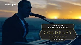 Coldplay: Everyday Life Live In Jordan   Sunrise Performance