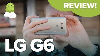 LG G6 Review: The Verdict On LG's 2017 Flagship!