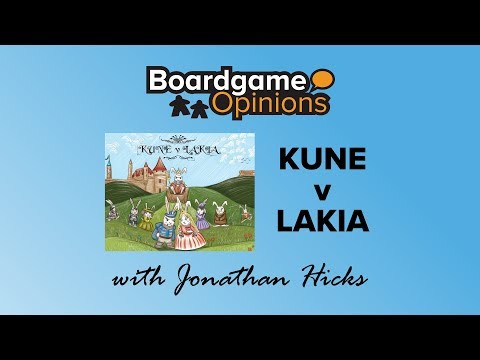 Boardgame Opinions: KUNE v LAKIA