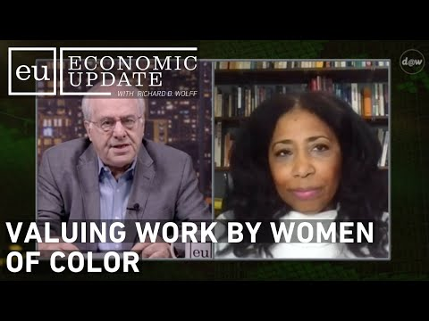 Economic Update: Valuing Work By Women of Color