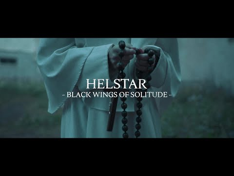 HELSTAR - Black Wings Of Solitude (Official Video)