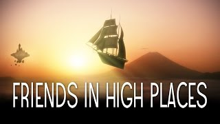 Download Video Friends In High Places | steampunk pirate fantasy short film MP3 3GP MP4