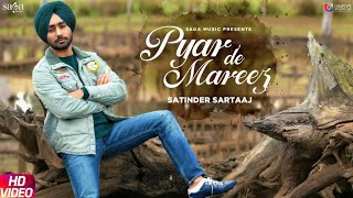 Satinder Sartaaj - Pyar De Mareez | Seven Rivers | Beat Minister | New Punjabi Songs 2019