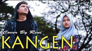 RENI BEATBOX - KANGEN (Dewa 19) Ft Deny