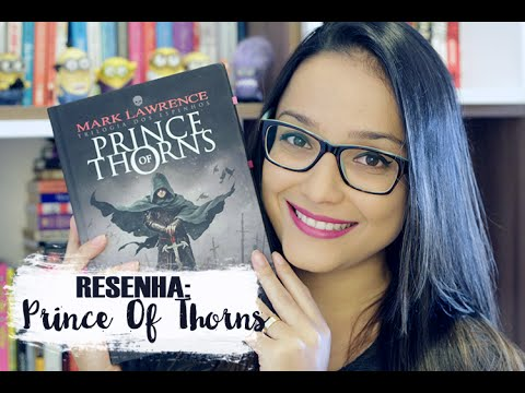 RESENHA: Prince Of Thorns, de Mark Lawrence