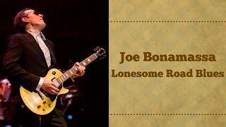 Joe Bonamassa - Lonesome Road Blues - Turbo Tribute #09