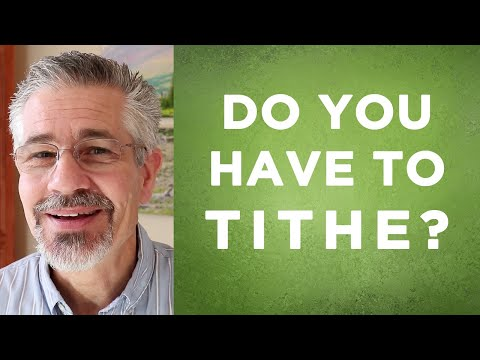 Do I have to tithe?