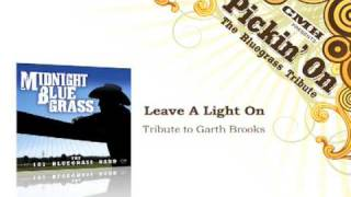 Leave A Light On- Tribute to Garth Brooks