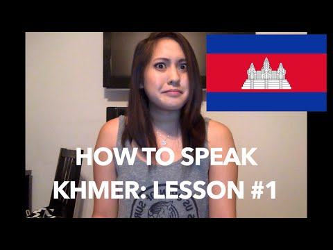 How to Speak Khmer: Lesson #1