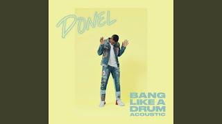 Bang Like A Drum (Acoustic)