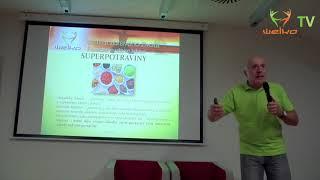 Mýty a pravdy ve výživě (4 část - Superpotraviny)