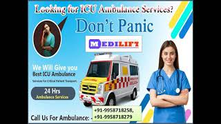 Best Care Ambulance Service in Danapur and Bihta by Medilift