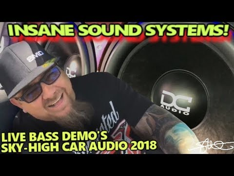 INSANE SOUND SYSTEMS! CRAZY LOUD BASS, LIVE! Sky High Car Audio 2018