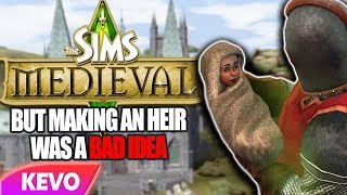 Sims Medieval but making an heir was a bad idea