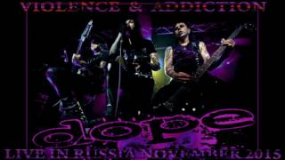 DOPE - Violence & Addiction (Live in Russia - Audio Only)