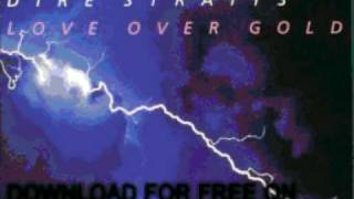 dire straits  - It Never Rains - Love Over Gold