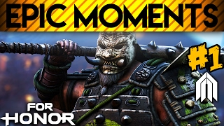 FOR HONOR - Epic Moments #1 - Kensei & Warden - Open Beta Highlights