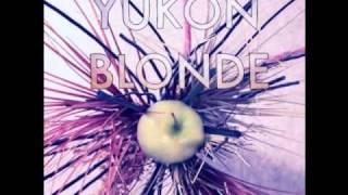 Yukon Blonde - Wind Blows