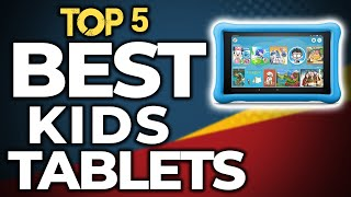 👌 TOP 5: Best Kid's Tablets of 2020
