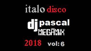 MEGAMIX ITALO DISCO 2018 VOL 6