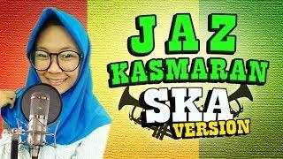 Jaz - KASMARAN (cover By NIKISUKA)