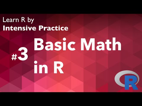 R Tutorial 03: Do Basic Math with R