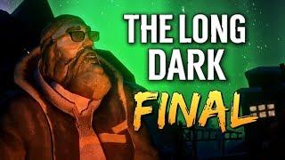 The Long Dark - ДАМБА. СЕВЕРНОЕ СИЯНИЕ. ФИНАЛ #15