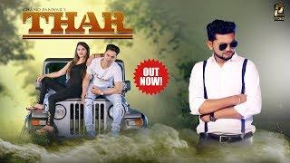 Thar: Rahul Puhal   Soniya Raj  Armaan Khan    Latest Haryanvi Songs 2018   Panwar Video