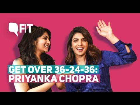 Get Over 36-24-36, Magazine Models Aren't Fitness Goals: Priyanka Chopra | Quint Fit