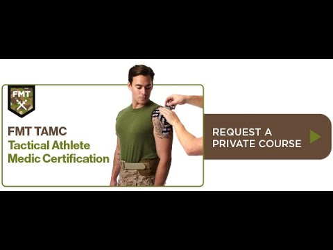 FMT Tactical Athlete Medic Certification (TAMC) - YouTube