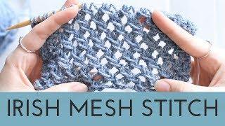 Irish Mesh Stitch - Easy Lace Stitch