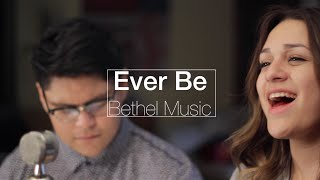 Ever Be - Bethel Music Cover -JC & Gisela Hidrogo