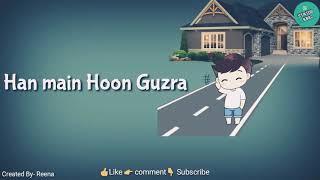 Jis Raah Pe Hai Ghar Tera Whatsapp Status 2018 18