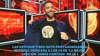 Las Ketchup Y Edu Soto Protagonizan La Entrega Dedicada A Los 70 De