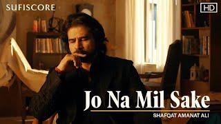 Jo Na Mil Sake | Shafqat Amanat Ali | Noor Jehan | New Love